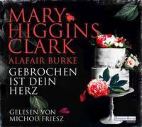 Cover-Bild zu Higgins Clark, Mary: Gebrochen ist dein Herz