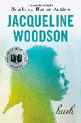 Cover-Bild zu Woodson, Jacqueline: Hush (eBook)