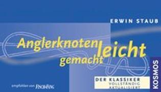 Cover-Bild zu Staub, Erwin: Anglerknoten leicht gemacht