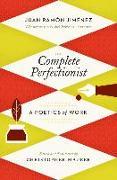 Cover-Bild zu Jiménez, Juan Ramón: The Complete Perfectionist: A Poetics of Work