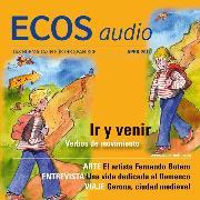 Cover-Bild zu Jiménez, Covadonga: Spanisch lernen Audio - Gehen oder kommen? (Audio Download)