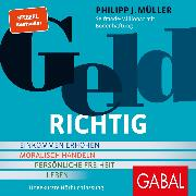Cover-Bild zu Müller, Philipp J.: Geldrichtig (Audio Download)