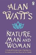 Cover-Bild zu Watts, Alan W: Nature, Man and Woman (eBook)