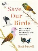 Cover-Bild zu Sewell, Matt: Save Our Birds (eBook)