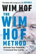 Cover-Bild zu Hof, Wim: The Wim Hof Method (eBook)