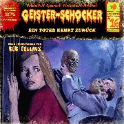 Cover-Bild zu Collins, Bob: Geister-Schocker, Folge 16: Ein Toter kehrt zurück (Audio Download)