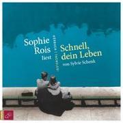 Cover-Bild zu Schenk, Sylvie: Schnell, dein Leben