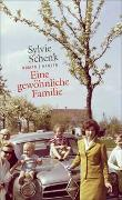 Cover-Bild zu Schenk, Sylvie: Eine gewöhnliche Familie