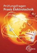 Cover-Bild zu Prüfungsfragen Praxis Elektrotechnik von Braukhoff, Peter