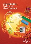 Cover-Bild zu Arbeitsblätter Fachkunde Elektrotechnik von Käppel, Thomas