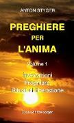 Cover-Bild zu Styger, Anton: PREGHIERE PER L'ANIMA Vol. 1