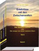 Cover-Bild zu Styger, Anton: Erlebnisse mit den Zwischenwelten Band 6