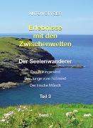 Cover-Bild zu Styger, Anton: Erlebnisse mit den Zwischenwelten, Band 7