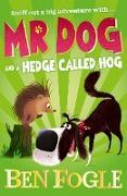 Cover-Bild zu Fogle, Ben: Mr Dog and a Hedge Called Hog (Mr Dog) (eBook)