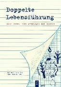 Cover-Bild zu Geißler, Heike: Doppelte Lebensführung