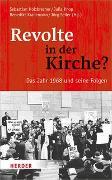 Cover-Bild zu Holzbrecher, Sebastian (Hrsg.): Revolte in der Kirche?