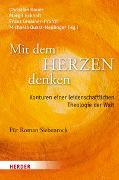Cover-Bild zu Bauer, Christian (Hrsg.): Mit dem Herzen denken
