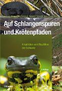 Cover-Bild zu Meyer, Andreas: Auf Schlangenspuren und Krötenpfaden