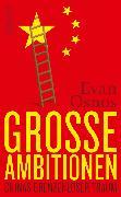 Cover-Bild zu Osnos, Evan: Große Ambitionen (eBook)