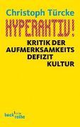 Cover-Bild zu Türcke, Christoph: Hyperaktiv!