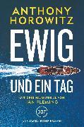 Cover-Bild zu Horowitz, Anthony: James Bond: Ewig und ein Tag (eBook)