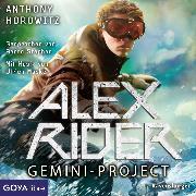 Cover-Bild zu Horowitz, Anthony: Alex Rider. Gemini-Project (Audio Download)