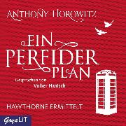Cover-Bild zu Horowitz, Anthony: Ein perfider Plan (Audio Download)
