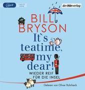 Cover-Bild zu Bryson, Bill: It's teatime, my dear!