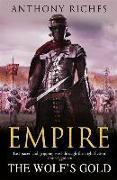 Cover-Bild zu Riches, Anthony: Empire V: The Wolf's Gold