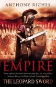 Cover-Bild zu Riches, Anthony: The Leopard Sword: Empire IV (eBook)