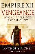 Cover-Bild zu Riches, Anthony: Vengeance: Empire XII (eBook)