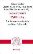 Cover-Bild zu Gruber, Judith (Hrsg.): Laboratorium Weltkirche