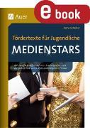 Cover-Bild zu Scheller, Anne: Fördertexte für Jugendliche - Medienstars (eBook)