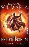 Cover-Bild zu Schwartz, Richard: Die Feuerinseln (eBook)