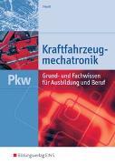 Cover-Bild zu Kraftfahrzeugmechatronik PKW von Staudt, Wilfried