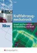 Cover-Bild zu Kraftfahrzeugmechatronik Nutzkraftwagen / Kraftfahrzeugmechatronik NKW von Staudt, Wilfried