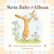Cover-Bild zu McBratney, Sam: Weißt du eigentlich, wie lieb ich dich hab? Mein Baby-Album