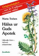 Cover-Bild zu Treben, Maria: Hälsa ur Guds Apotek