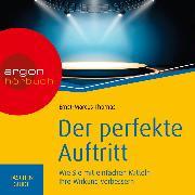 Cover-Bild zu Thomas, Ernst-Marcus: Haufe TaschenGuide - Der perfekte Auftritt (Ungekürzte Lesung) (Audio Download)