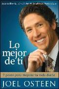 Cover-Bild zu Osteen, Joel: Lo mejor de ti (Become a Better You) Spanish Edition