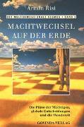 Cover-Bild zu Risi, Armin: Bd. 3: Der multidimensionale Kosmos / Machtwechsel auf der Erde - Der multidimensionale Kosmos