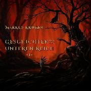 Cover-Bild zu Krüger, Markus: Geschichten aus dem Unteren Reich - 1 - (Audio Download)