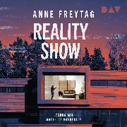 Cover-Bild zu Freytag, Anne: Reality Show (Audio Download)