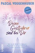 Cover-Bild zu Voggenhuber, Pascal: Deine Geistführer sind bei dir