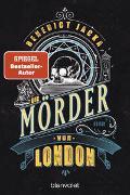 Cover-Bild zu Jacka, Benedict: Die Mörder von London