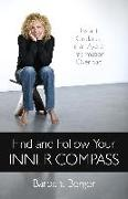 Cover-Bild zu Find and Follow Your Inner Compass (eBook) von Berger, Barbara