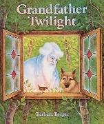 Cover-Bild zu Grandfather Twilight von Berger, Barbara Helen