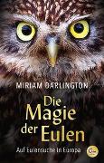 Cover-Bild zu Darlington, Miriam: Die Magie der Eulen