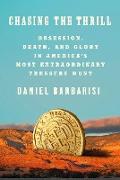 Cover-Bild zu Barbarisi, Daniel: Chasing the Thrill (eBook)