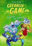 Cover-Bild zu Brady, Dustin: Gefangen im Game (Band 3) - Rebellion der Roboter